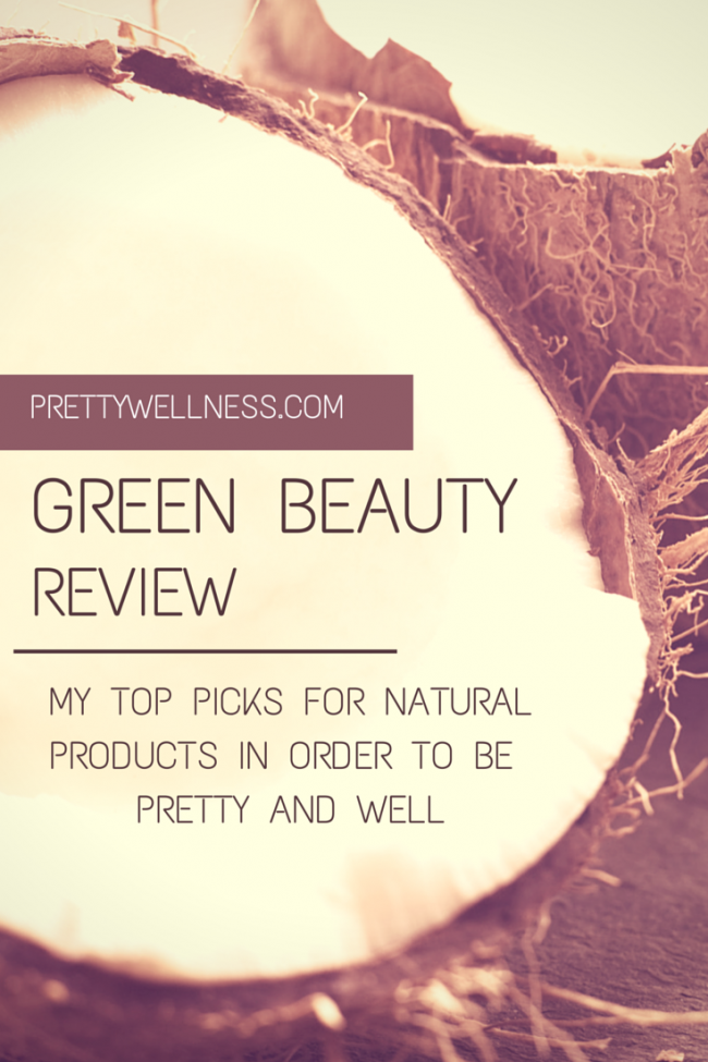 PRETTYWELLNESS.COM TOP GREEN BEAUTY PRODUCTS