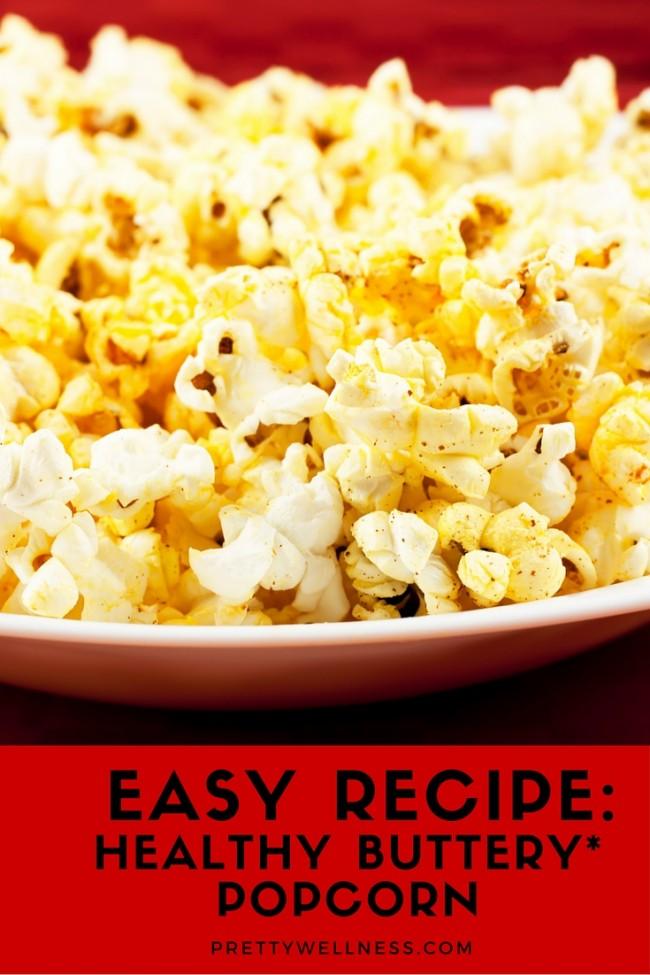 Easy recipe: Healthy Buttery Popcorn