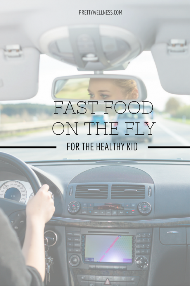Fast Food on the Fly for the Healthy Kid
