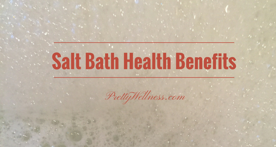 Salt Bath Health Benefits
