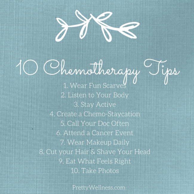 10 Chemotherapy tips - PrettyWellness.com