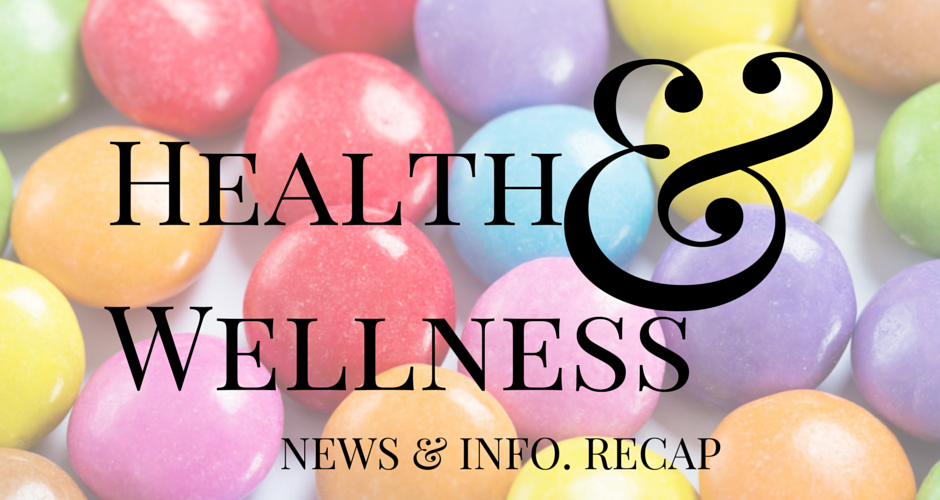 Health & Wellness News & Info Recap, Week Ending 2/21