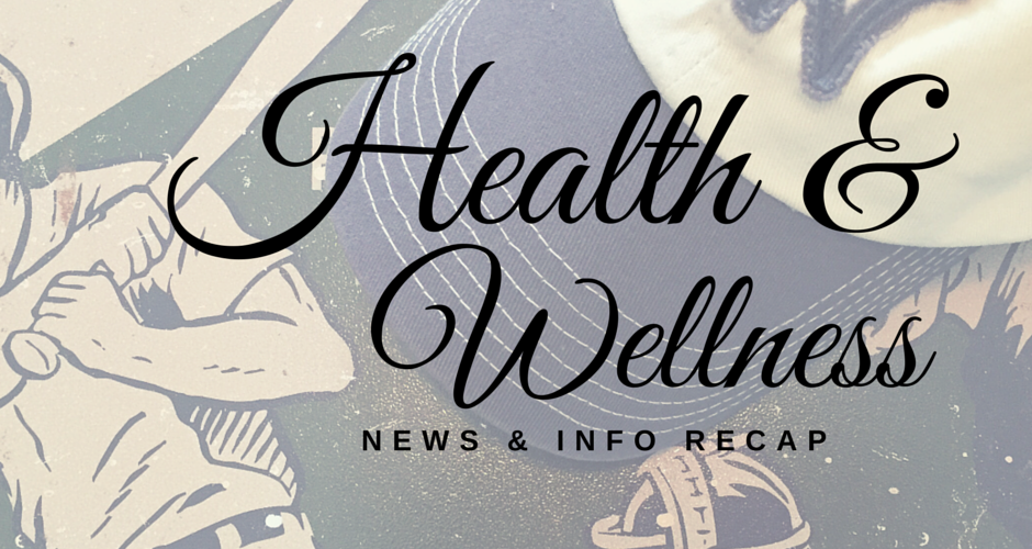 Health & Wellness News & Info Recap 3/23