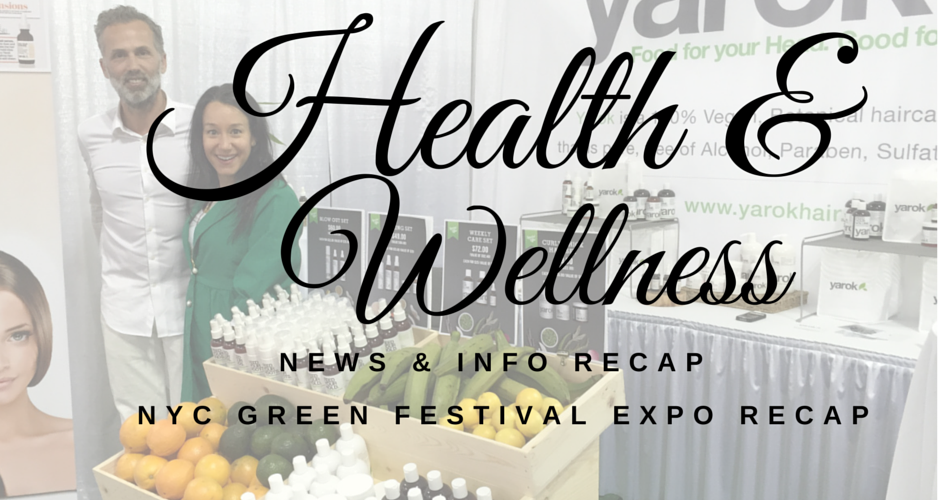 Green Festival Expo: Health & Wellness News & Info Recap, 4/27