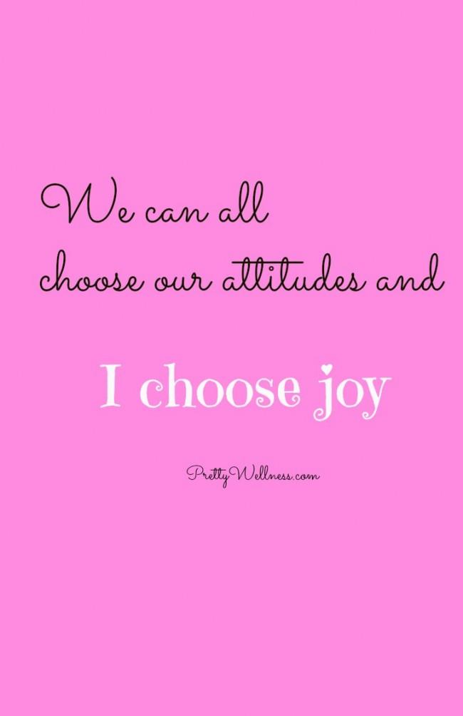 PrettyWellness.com - Choose Joy