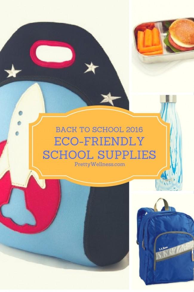 Back to School 2016: Eco-Friendly School Supplies