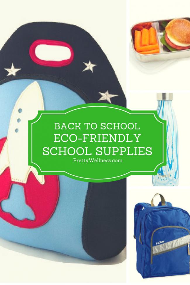 Eco-friendly School Supplies - PrettyWellness.com