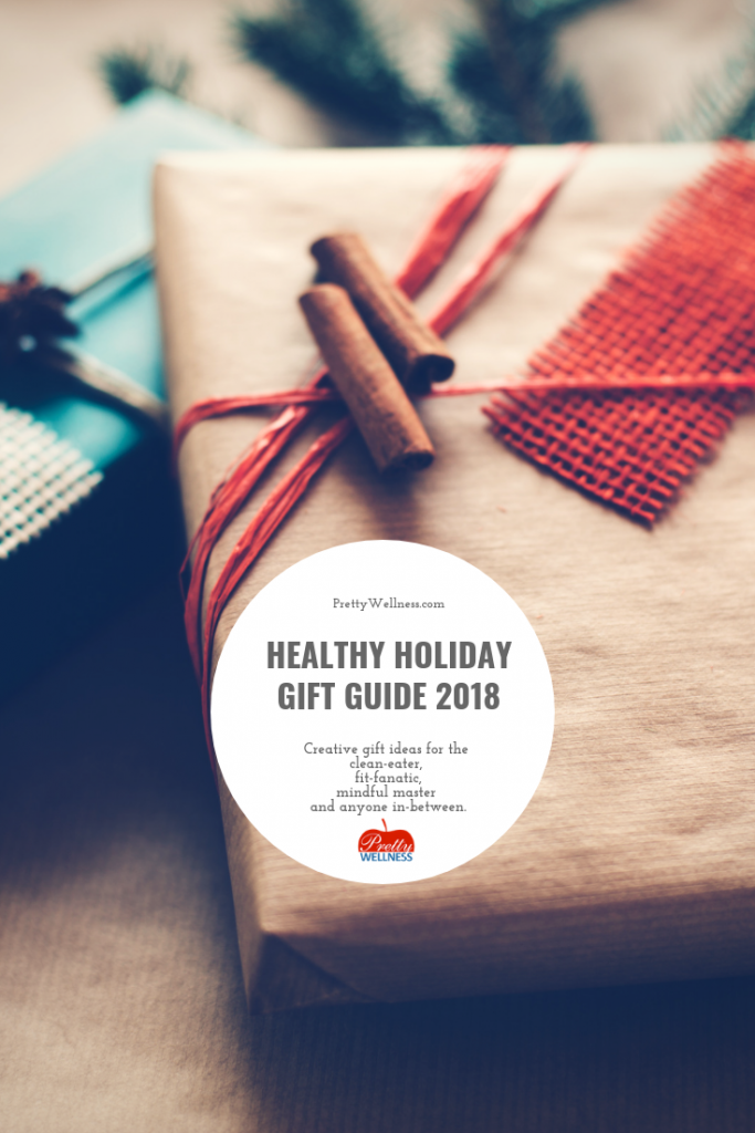PrettyWellness.com Healthy Holiday Gift Guide 2018