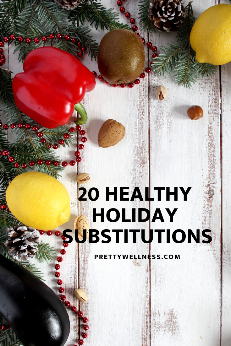20 healthy holiday substitutions