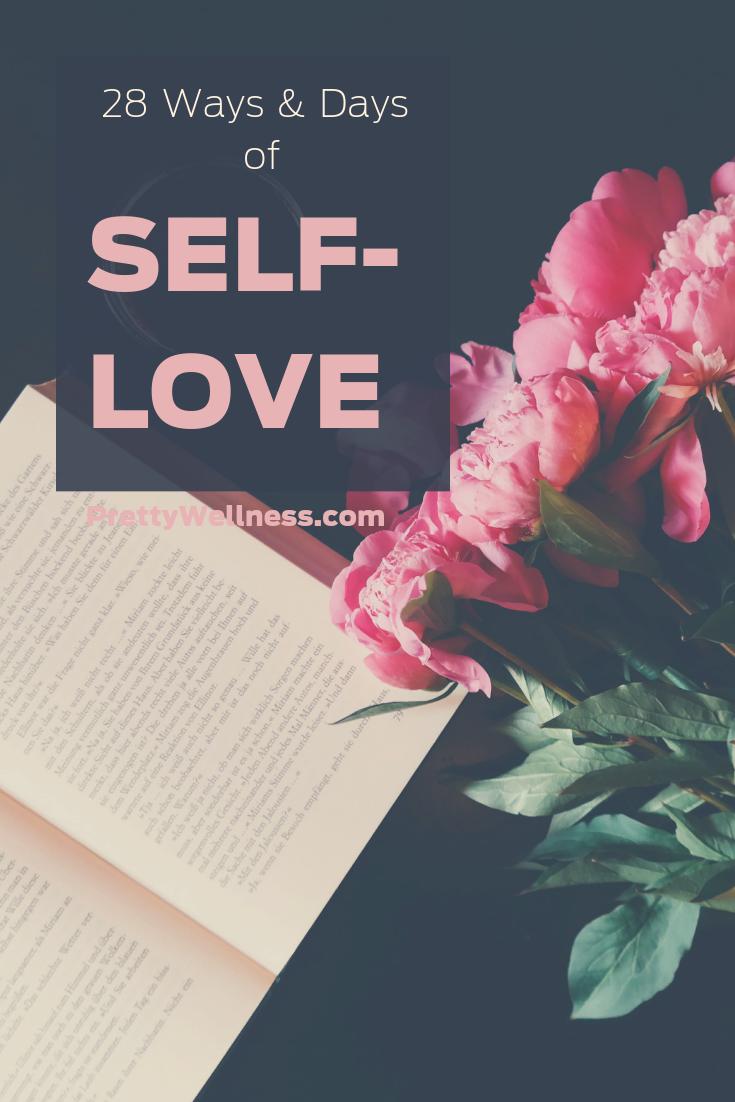 PrettyWellness.com 28 Ways and Days of Self-Love