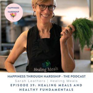 Healing Meals and Healthy Fundamentals